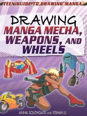 cover image of Drawing Manga Mecha, Weapons, and Wheels